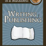 Info in a Nutshell Writng and Publishing